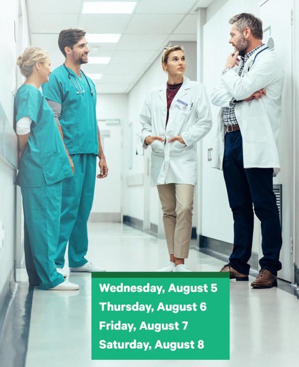 Wednesday, August 5 through Saturday, August 8