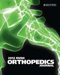 Rush Orthopedics Journal - 2012